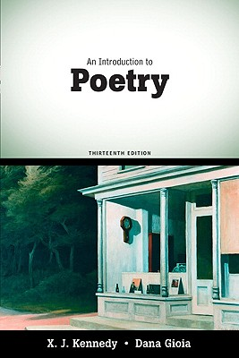 An Introduction to Poetry By Kennedy, X. J./ Gioia, Dana