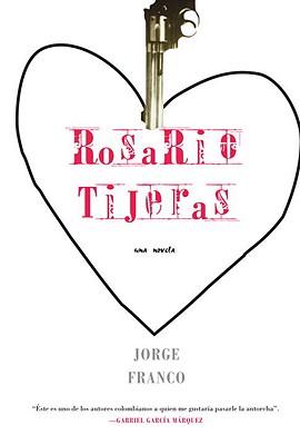 Rosario Tijeras By Franco, Jorge